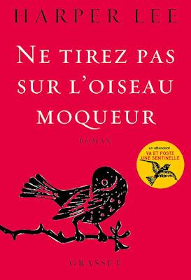Ne tirez pas sur l'oiseau moqueur / Harper Lee
