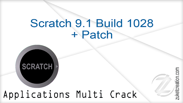 Scratch 9.1 Build 1028 + Patch