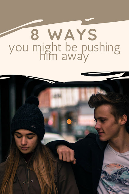 Pushing away our men