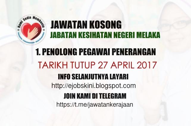 Jawatan Kosong di Jabatan Kesihatan Negeri Melaka (JKN Melaka) - 27 April 2017