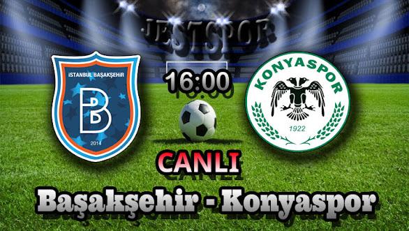 Başakşehir - Konyaspor Jestspor izle