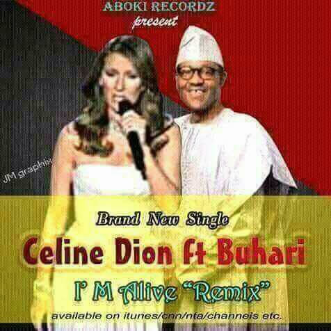 """See album cover of Buhari's new track featuring Celine Dion, """"I'm Alive Remix"""""""