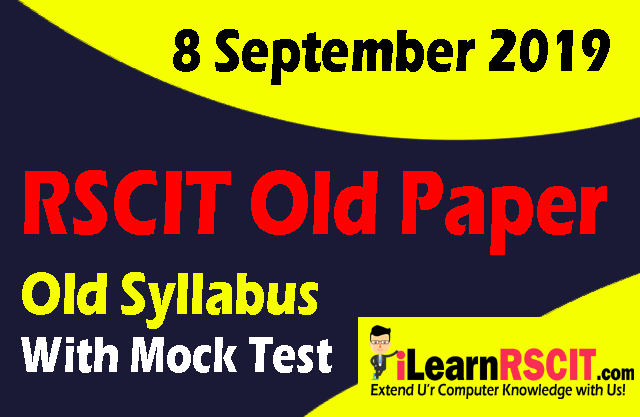 RSCIT old paper in hindi, RSCIT Old paper 8 September 2019, Rscit paper, learn rscit, LearnRSCIT.com, LiFiTeaching, RSCIT, RKCL, Rscit old paper  8 September 2019 online test, rscit old paper 8 September 2019 vmou, rscit old paper 8 September 2019 with answer key, rscit old paper 8 September 2019 with solution, rscit old paper 8 September 2019 and answer key, rscit old paper 8 September 2019 ans, rscit old question paper 8 September 2019 with answers in hindi, rscit old questions paper 8 September 2019, rkcl rscit old paper 8 September 2019, rscit previous solved paper 8 September 2019, RSCIT website, Old syllabus
