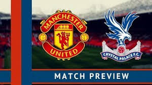 مشاهدة مباراة مانشستر يونايتد وكريستال بالاس بث مباشر اليوم 24-8-2019 في الدوري الانجليزي