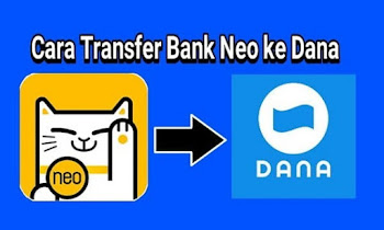 Cara Transfer Uang Dari Bank Neo Plus Ke DANA