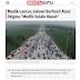 Mudik 2018 Lancar Jaya : Jokowi Dibanjiri Ucapan Terimakasih, Namum Sepi Dibahas Media