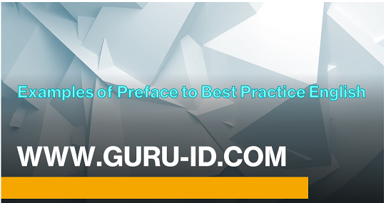 Examples of Preface to Best Practice English