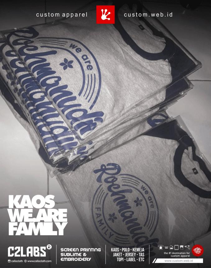 Sablon Kaos We Are Family - Kaos Sablon Online