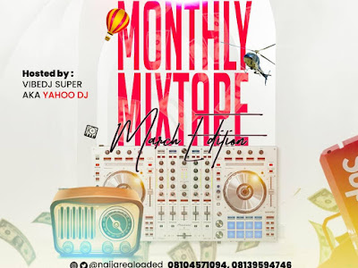 [Mixtape] Naijarealoaded Ft. DJ Super – NRL Monthly Mixtape (March 2021 Edition)