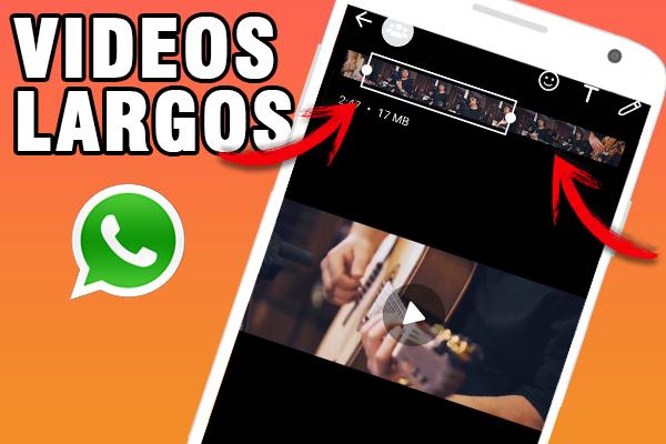 como enviar videos largos whatsapp