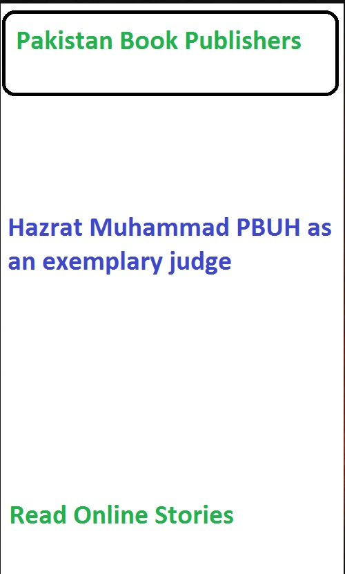 essay on hazrat muhammad as an exemplary judge