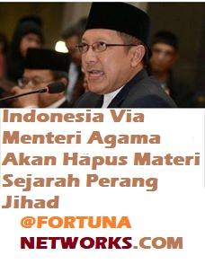 Indonesia Via Menteri Agama Akan Hapus Materi Sejarah Perang Jihad