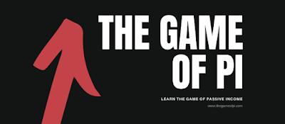 The Game of Pi , Passive income , Passive income ideas