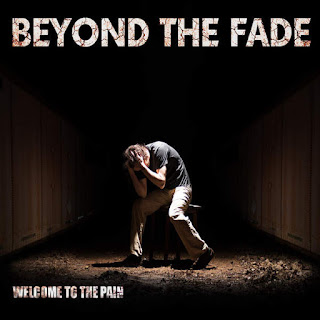 Beyond The Fade - Welcome To The Pain (2016) -  Album Download, Itunes Cover, Official Cover, Album CD Cover Art, Tracklist