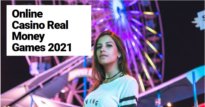 online Casino real money games 2021