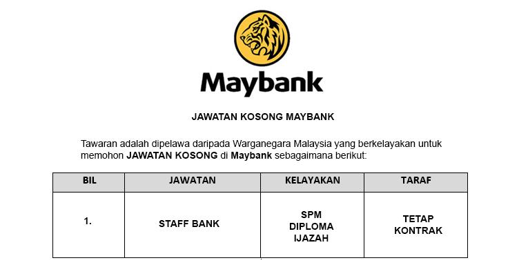 Malayan Banking Berhad Maybank [ Pelbagai Jawatan di Pelbagai Cawangan ]