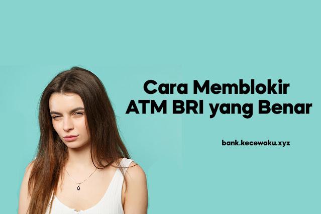 Cara Memblokir ATM BRI