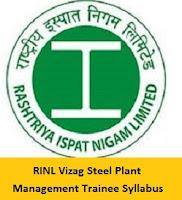 RINL Vizag Steel Plant Management Trainee Syllabus