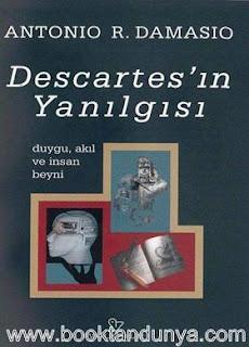 Antonio R. Damasio - Descartes'ın Yanılgısı