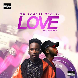 Mr Eazi - Love Ft. Rhatti