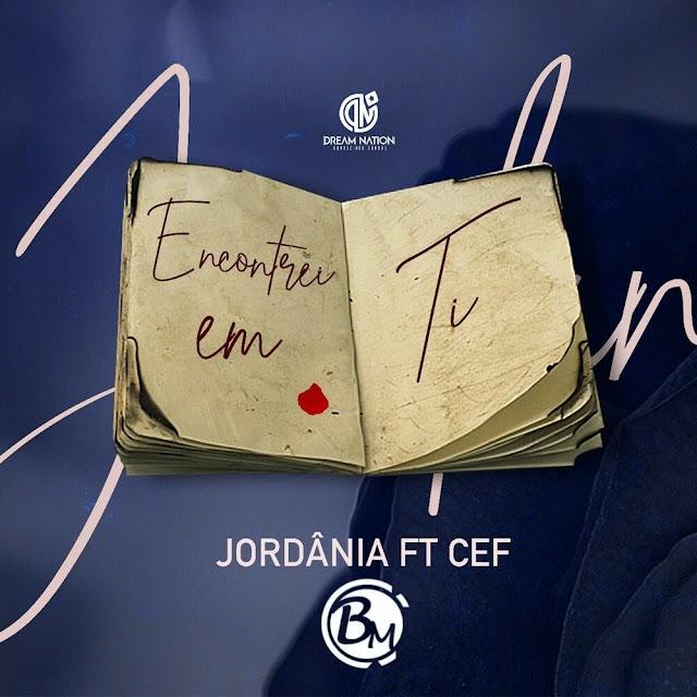 Jordânia feat Cef - Encontrei Em Ti (Zouk) [Download]