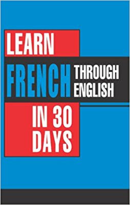 Download Free Learn French In 30 Days Through Book PDF