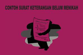 Contoh Surat Keterangan Belum Menikah Untuk Melamar Pekerjaan
