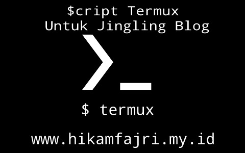 Script Termux Untuk Jingling Blog 100% Work Tahun 2021