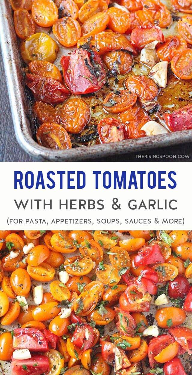 Have a pile of fresh tomatoes on hand? Roast them in the oven with simple ingredients like garlic, herbs, olive oil & vinegar to concentrate their sweetness & bump up the tomato flavor with hardly any work. Serve the delicious roasted tomatoes as an easy side dish or use them in a variety of recipes like appetizers, dips, soups, chili, pasta, pizza & more. (gluten-free, grain-free, vegan, low-carb & whole30)