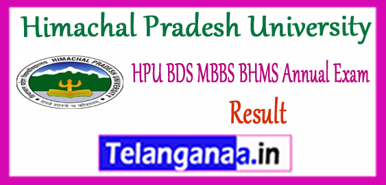 HPU Himachal Pradesh University BDS MBBS BHMS Annual 1st 2nd 3rd 4th Year Result 2017