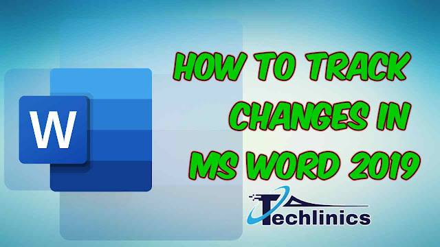 How to track changes in MS Word 2019