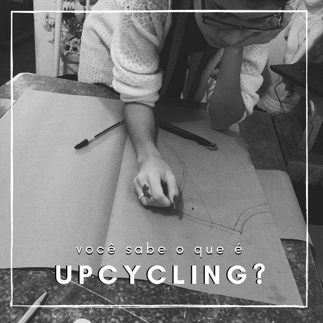 o que é upcycling