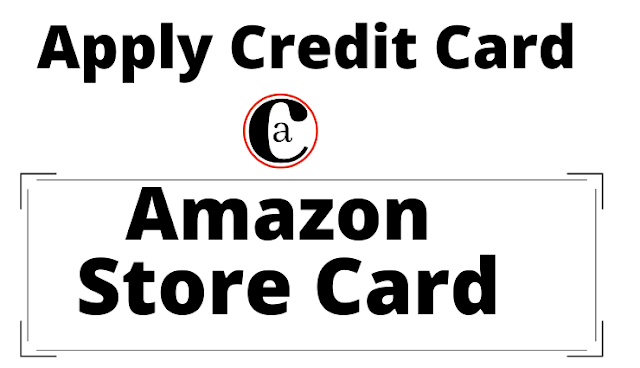 How To Apply for An Amazon Store Card?
