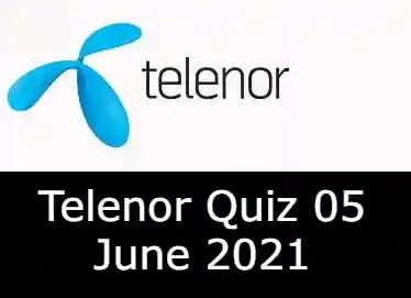 5 June Telenor Answers Today | Telenor Quiz Today 5 June 2021