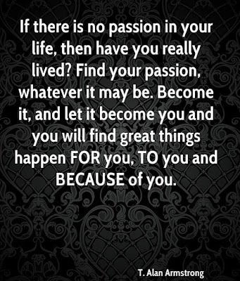 Life With Passion Quotes