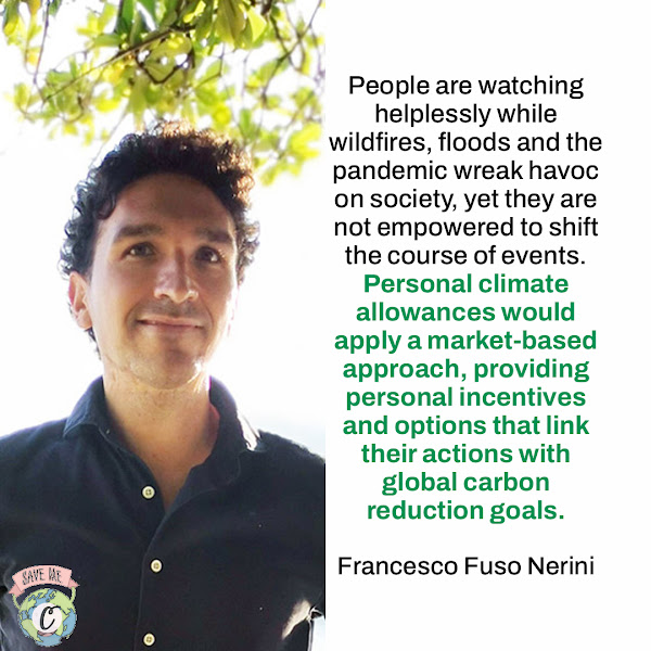 People are watching helplessly while wildfires, floods and the pandemic wreak havoc on society, yet they are not empowered to shift the course of events. Personal climate allowances would apply a market-based approach, providing personal incentives and options that link their actions with global carbon reduction goals. — Francesco Fuso Nerini, Associate Professor at KTH and director of the university's Climate Action Centre