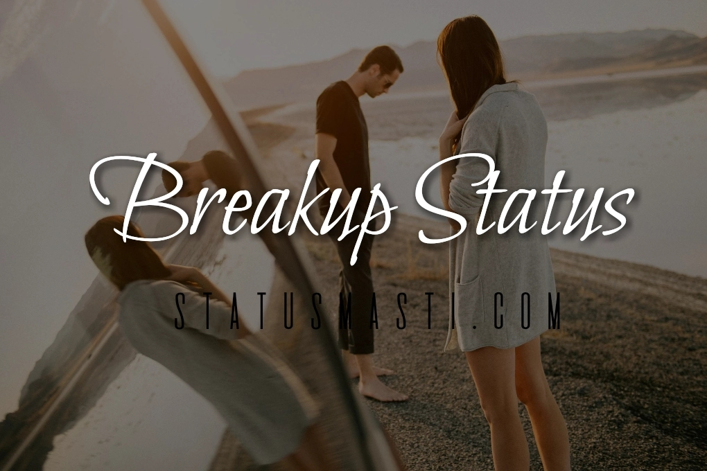 50 Best Breakup Status For Whatsapp And Facebook In English Best