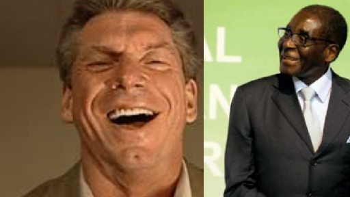 Vince Mcmahon: Robert Mugabe could have been the greatest manager in pro wrestling history.