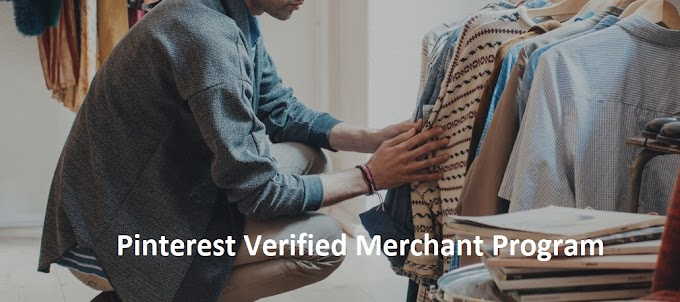Pinterest introduit Verified Merchant Program et des fonctions ecommerce
