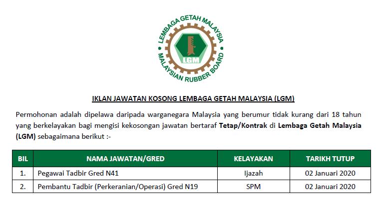 Jawatan Kosong Di Lembaga Getah Malaysia Lgm Tarikh Tutup 02 Januari 2020 Jawatan Kosong Kerajaan 2020 Terkini
