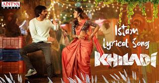 Istam Song Lyrics in English – Khiladi