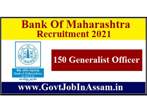 Bank Of Maharashtra Recruitment 2021 :: Apply Online For 150 Generalist Officer Vacancy