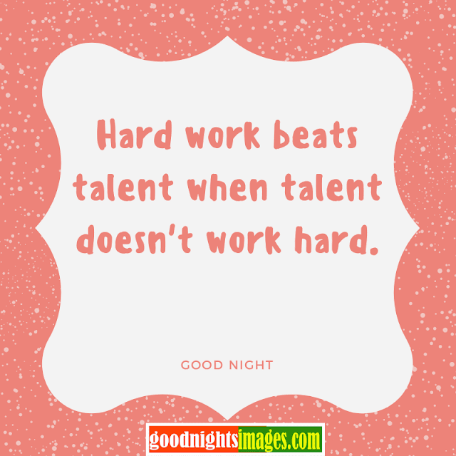 Good Night Motivational quotes,goodnight motivational images.goodnightsimages.com