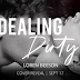 Cover Reveal - Dealing Dirty  by Author: Loren Beeson  @LorenBeeson  @agarcia6510