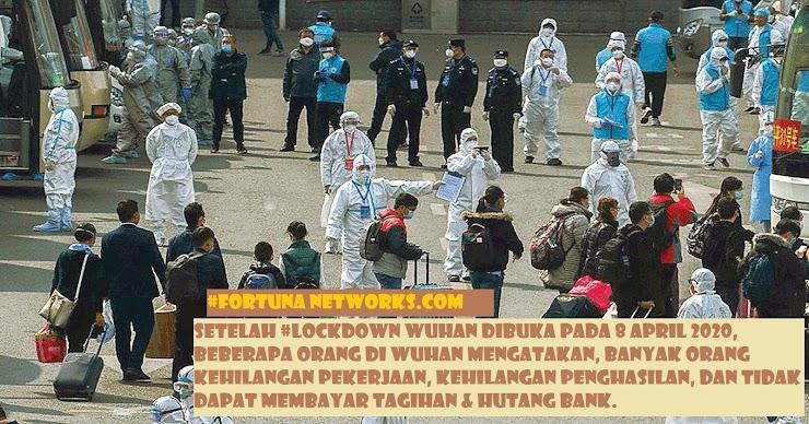 #Lockdown Wuhan Dibuka, Warga Putus Asa, Tidak Ada Pekerjaan,Tidak Ada Penghasilan