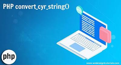 PHP convert_cyr_string() Function