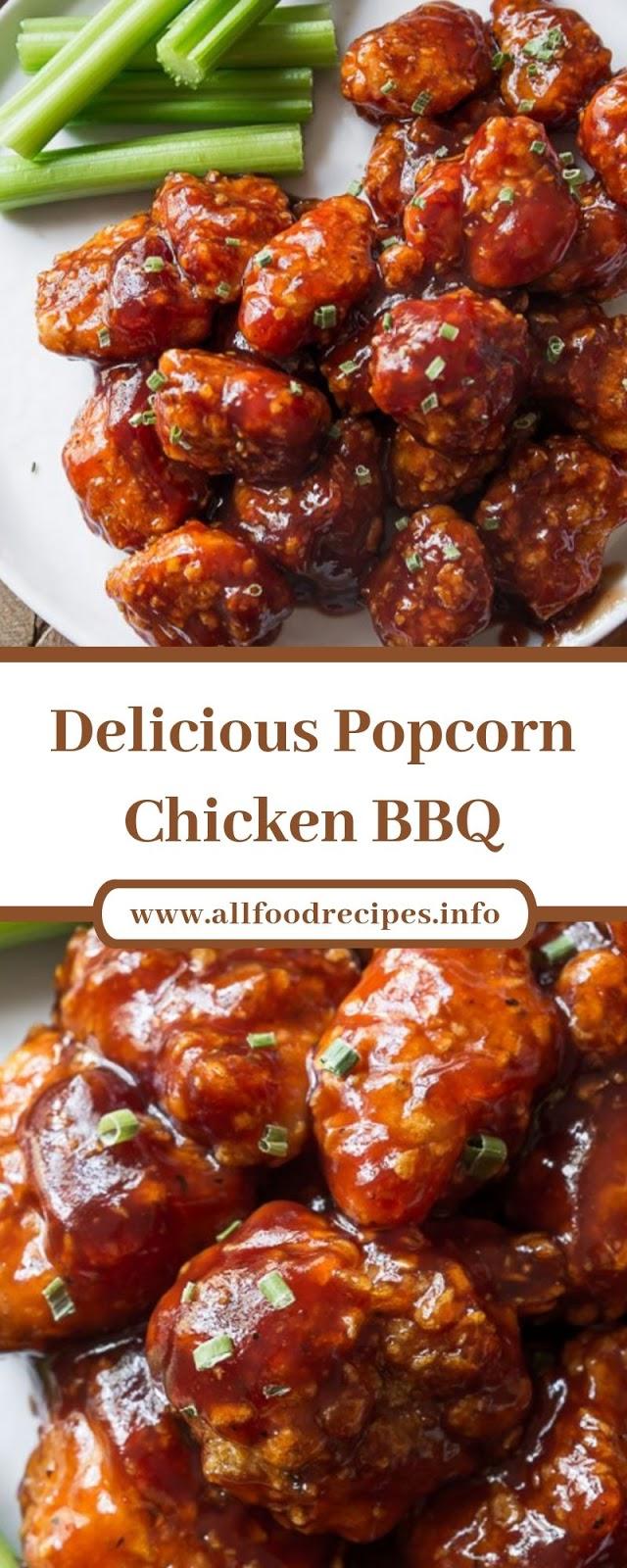 Delicious Popcorn Chicken BBQ