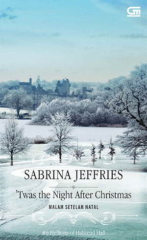 Twas The Night After Christmas - Hellions of Halstead Hall 6 Karya Sabrina Jeffries