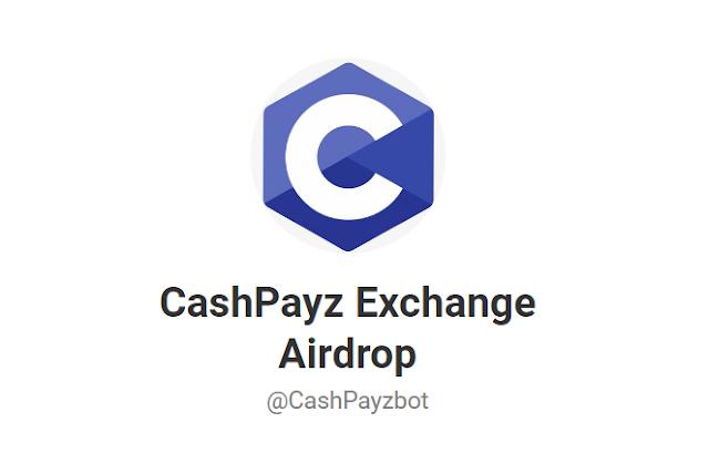 CashPayz Exchange Airdrop