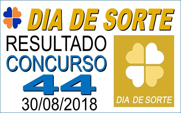 Resultado do Dia de Sorte concurso 44 de 30/08/2018 (Imagem:Informe Notícias)